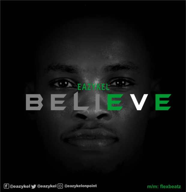 Eazykel - Believe (The Anthem)
