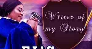 El' Grace - Writer Of My Story