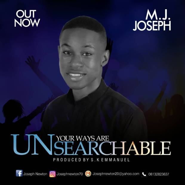 M. J Joseph - Your Ways Are Unsearchable