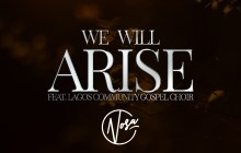 [DOWNLOAD MUSIC] Nosa - We Will Arise (Ft. LCGC)