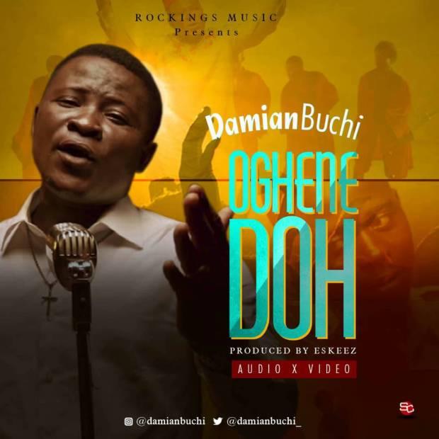 Damian Buchi - Oghene Doh