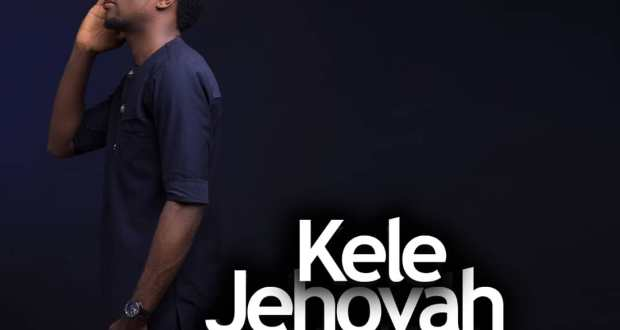 Gifted Markson - Kele Jehovah