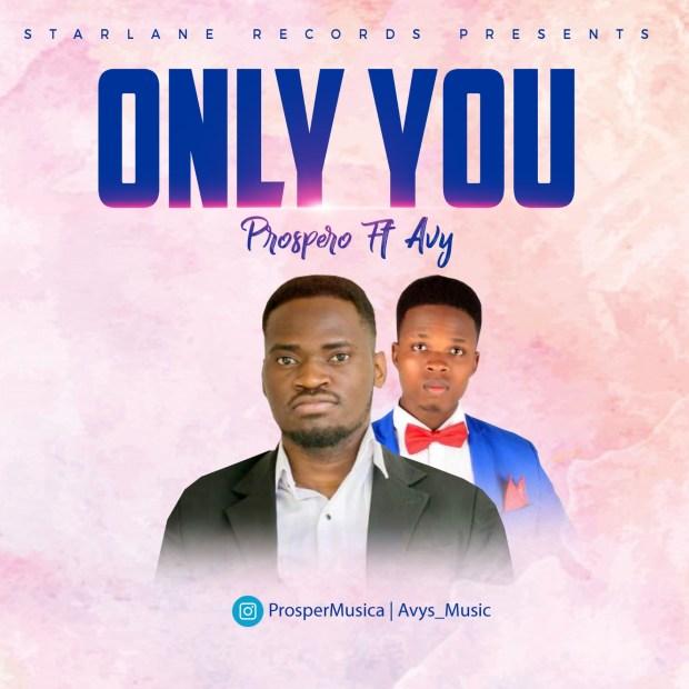 Prospero - Only You (Ft. Avy)