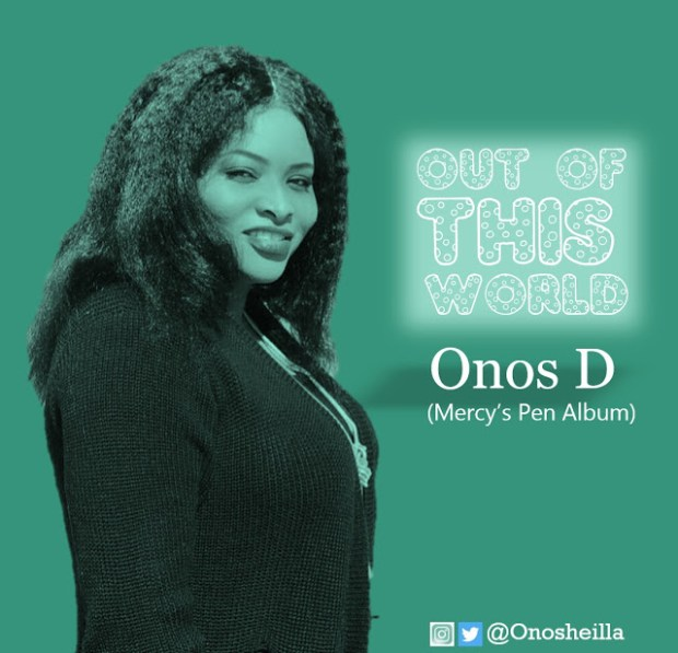 Onos D - Out Of This World