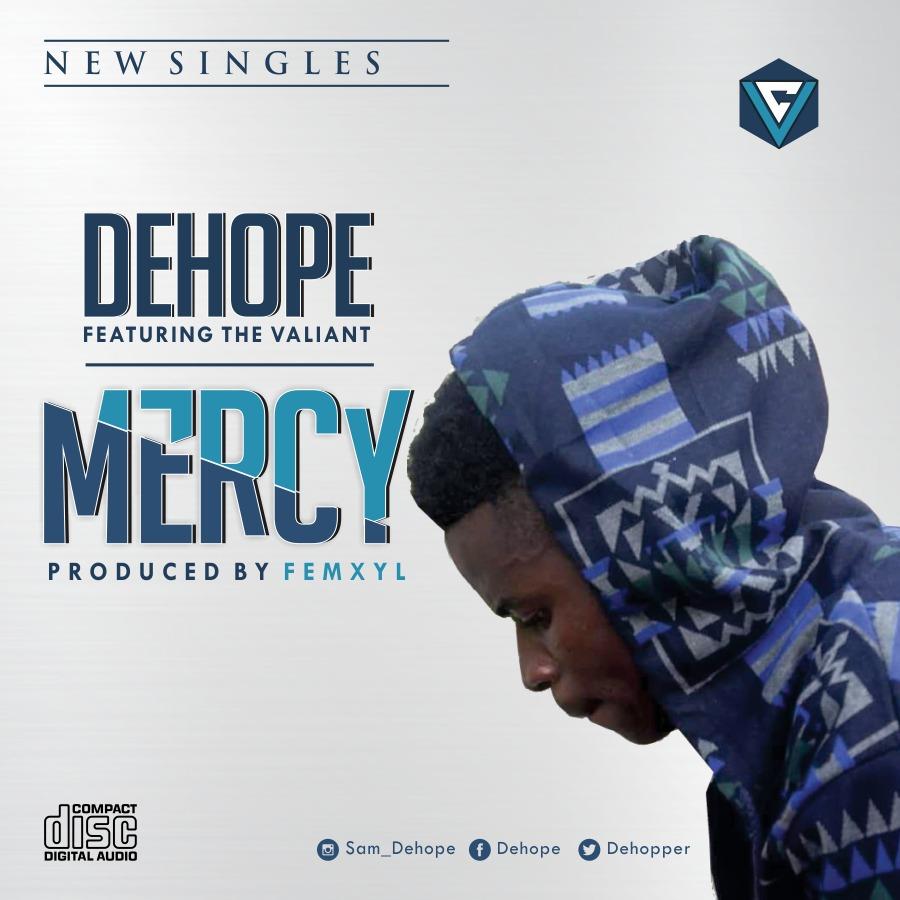 Dehope - Mercy (Ft. The Valiant)