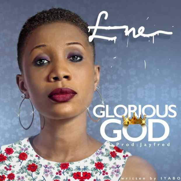 Ene - Glorious God