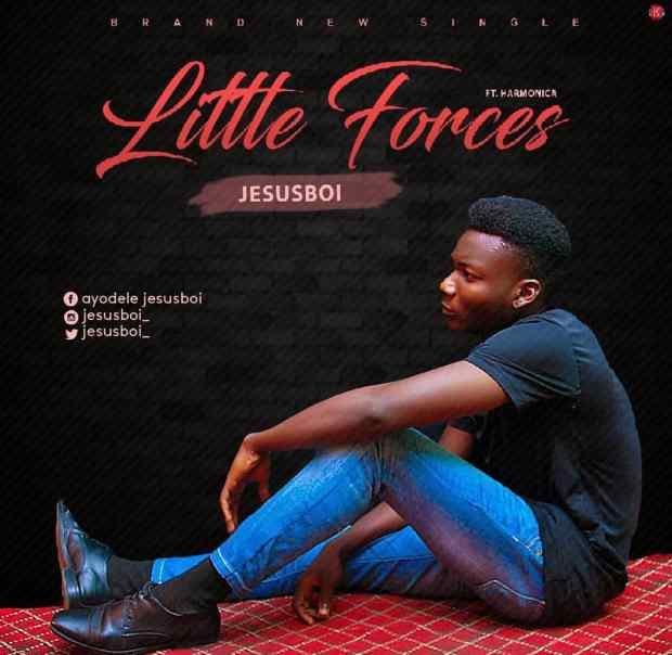 JesusBoi - Little Forces (Ft. Harmonica)