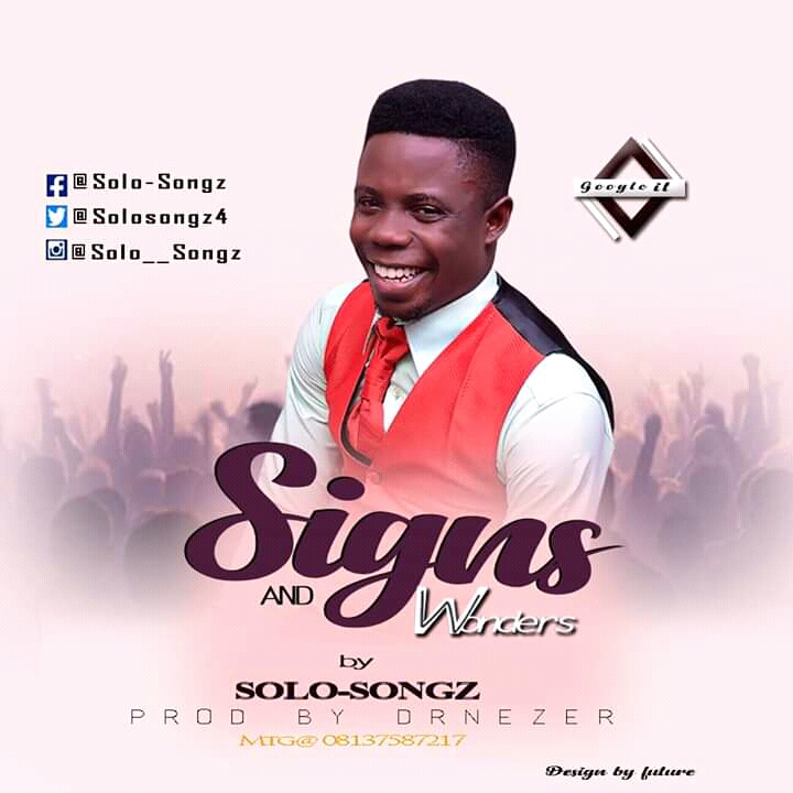 Solo-songz - Signs & Wonders