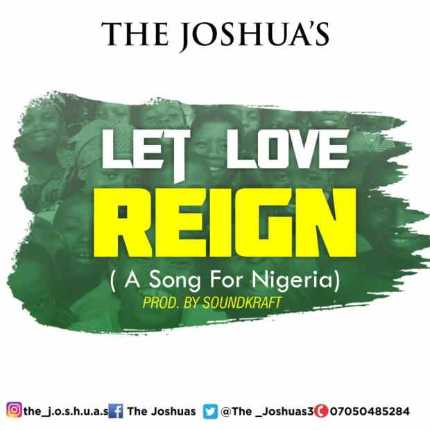 The Joshua's - Let Love Reign
