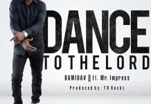 Bamidav - Dance to the Lord