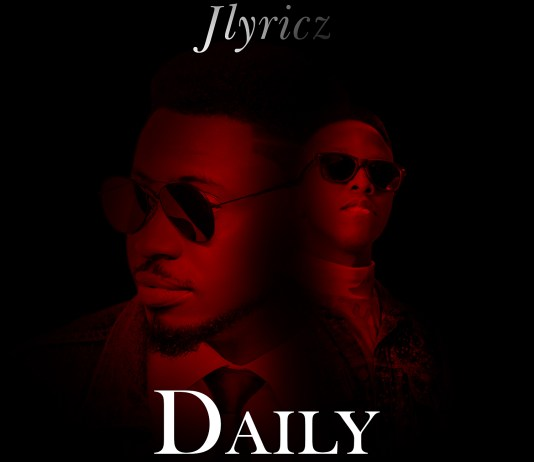 Jlyricz - Daily (Ft. Hassel)