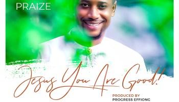 MUSIC] Joe Praize - Powerful Jesus - Praisejamzblog com
