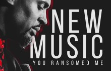 [MUSIC] Phil Thompson - You Ransomed Me