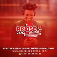 Praisejamzblog com - Africa's No  1 Gospel Music Blog