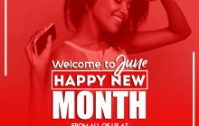 Welcome To JUNE! Happy New Month From all of us at Praisejamzblog