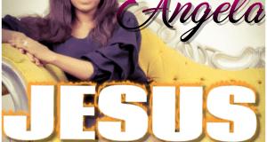 [MUSIC] Angela - Jesus