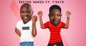 Pastor Nonso - Ike Di (Ft. T'Keyz)