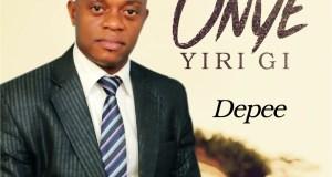 [MUSIC] Depee - Onye Yiri Gi