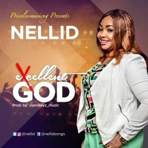 [MUSIC] Nellid - Excellent God