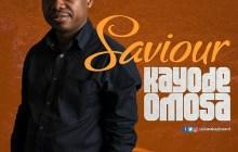 [MUSIC] Kayode Amusa - Saviour
