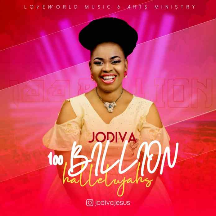 [MUSIC] Jodiva - 100 Billion Halleluyahs