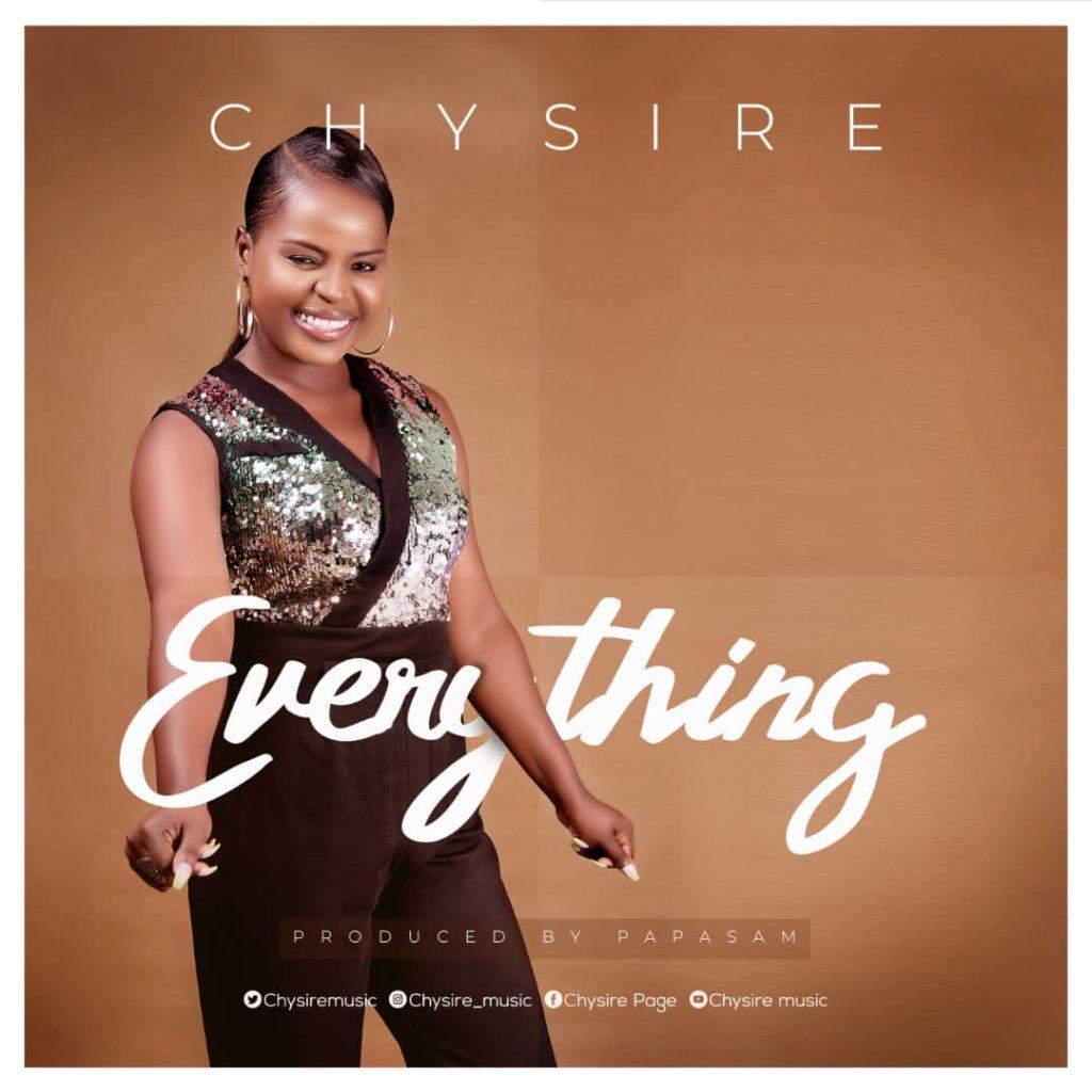 [MUSIC & LYRICS] Chysire - Everything