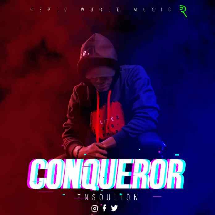 [MUSIC] Ensoulion - Conqueror