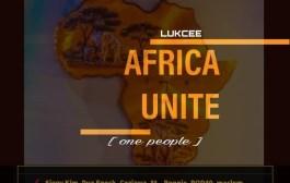 [MUSIC] Lukcee - Africa Unite (One People)