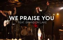 [MUSIC VIDEO] Matt Redman - We Praise You