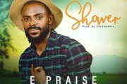 [MUSIC] E Praise - Shower