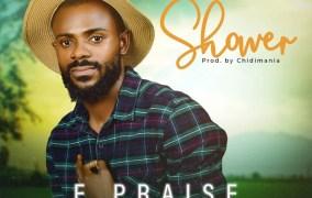 [MUSIC] E Praise - Shower