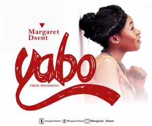 [MUSIC & VIDEO] Margaret Dsent - Yabo (Official Video)