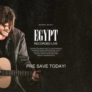 Cory Asbury – Egypt