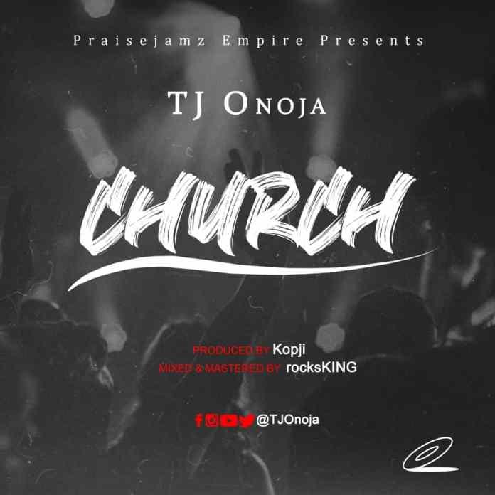[MUSIC] TJ Onoja - Church