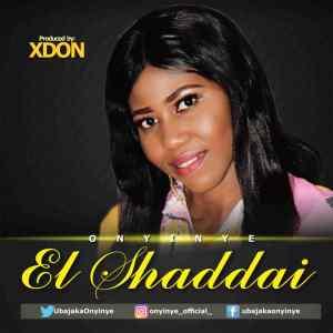 [MUSIC] Onyinye - El Shaddai