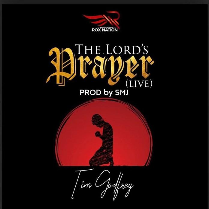 [MUSIC] Tim Godfrey - The Lord's Prayer