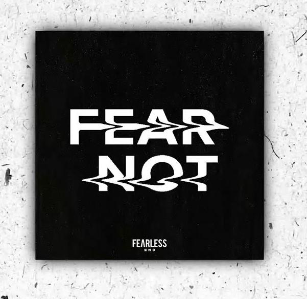 [ALBUM] Fearless BND - Fear Not
