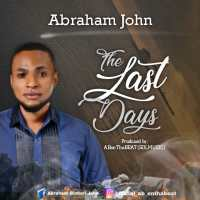[MUSIC] Abraham John - The Last Days