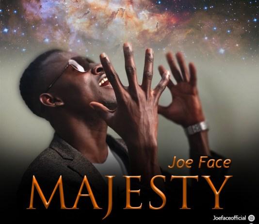 Joe Face - Majesty