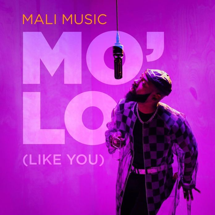 """Mali Music Releases Acoustic Version Of """"Mo'Lo (Like You)"""""""