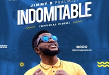 [MUSIC VIDEO] Jimmy D Psalmist - Indomitable