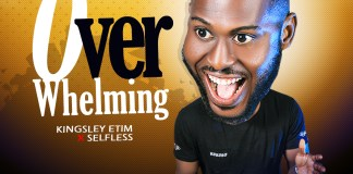 [MUSIC] Kingsley Etim & Selfless - Overwhelming