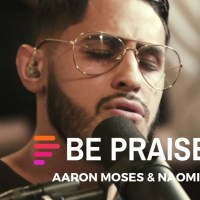 [MUSIC] Maverick City Music - Be Praised (Ft. Aaron Moses & Naomi Raine)