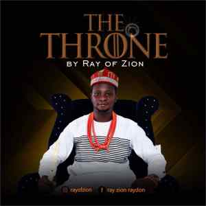 [MUSIC] Ray of Zion - The Throne