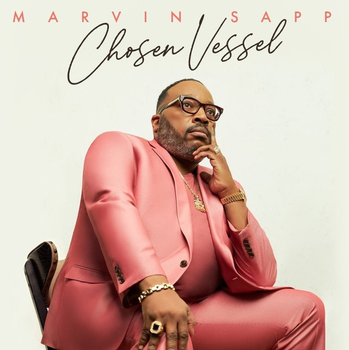 [ALBUM] Marvin Sapp - Chosen Vessel