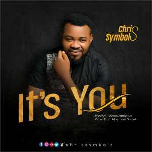 [MUSIC] Chris Symbols – It's You