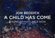 [EP] Jon Reddick - A Child Has Come