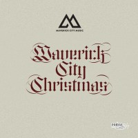 [EP] Maverick City Music - Maverick City Christmas