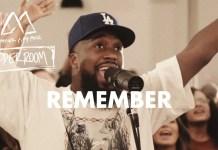 [MUSIC] Maverick City Music – Remember (Ft. UPPEROOM)