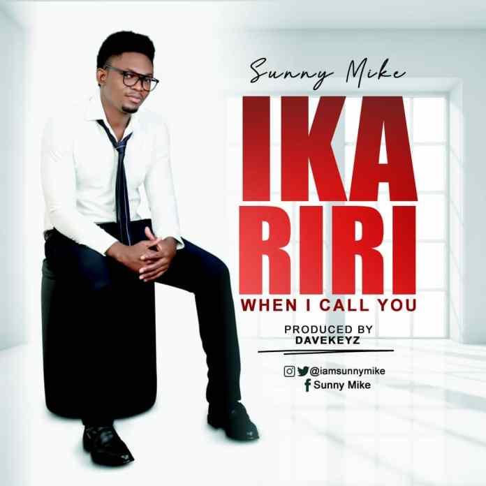 [MUSIC] Sunny Mike - Ikariri, When I Call You